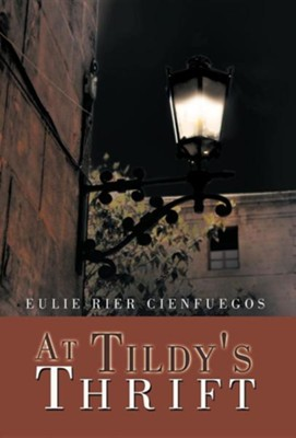 At Tildy's Thrift  -     By: Eulie Rier Cienfuegos