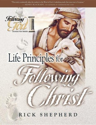 Following God Series: Life Principles for Following Christ                   -     By: Rick Shepherd