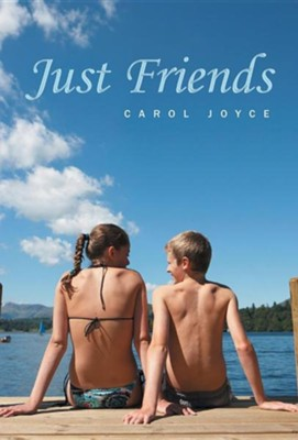 Just Friends  -     By: Carol Joyce