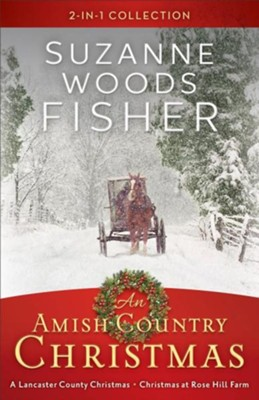An Amish Country Christmas: A 2-In-1 Collection  -     By: Suzanne Woods Fisher