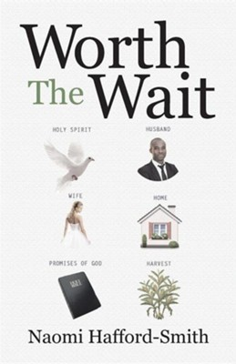Worth the Wait  -     By: Naomi Hafford-Smith