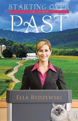 Starting Over in the Past  -     By: Ella Rydzewski