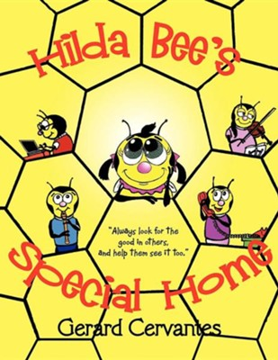 Hilda Bee's Special Home  -     By: Gerard Cervantes