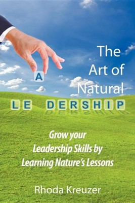 The Art of Natural Leadership  -     By: Rhoda Kreuzer
