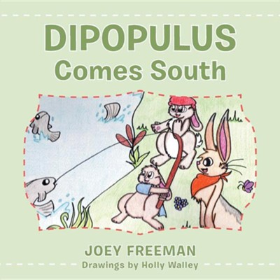 Dipopulus Comes South  -     By: Joey Freeman