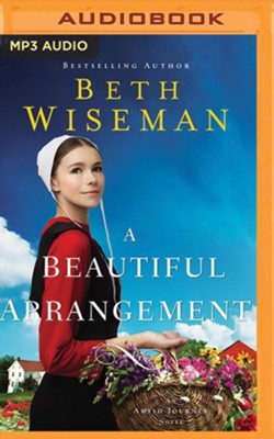 A Beautiful Arrangement - unabridged audiobook on MP3-CD  -     By: Beth Wiseman