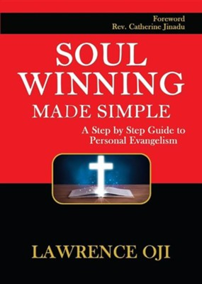 Soul Winning Made Simple  -     By: Lawrence Oji