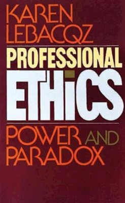 Professional Ethics   -     By: karen Lebacoz