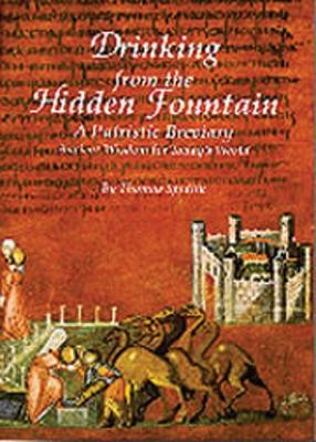 Drinking from the Hidden Fountain: A Patristic  -     By: Thomas Spidlik