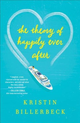 Theory of Happily Ever After  -     By: Kristin Billerbeck