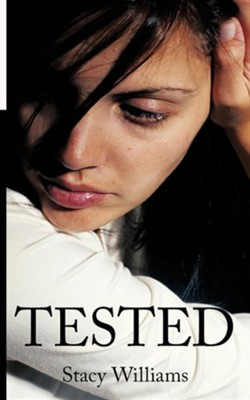 Tested  -     By: Stacy Williams