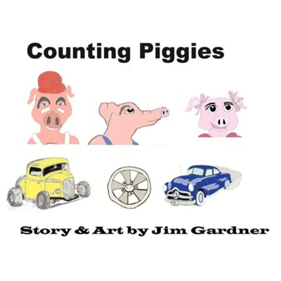 Counting Piggies  -     By: Jim Gardner