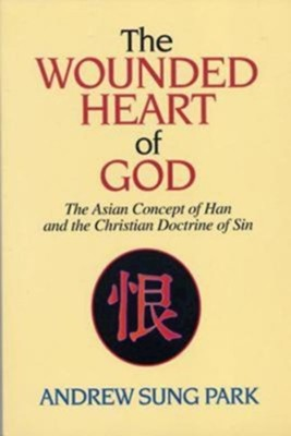 Wounded Heart of God   -     By: Andrew Sung Park