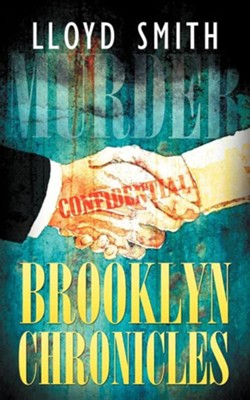 Brooklyn Chronicles  -     By: Lloyd Smith