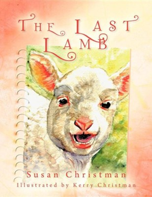 The Last Lamb  -     By: Susan Christman