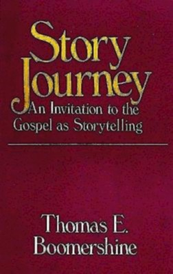Story Journey   -     By: Thomas Boomershine