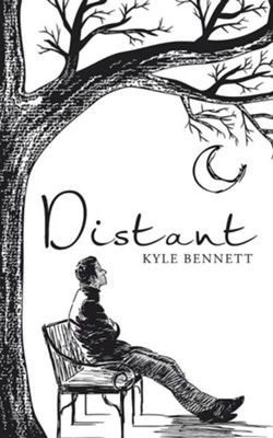 Distant  -     By: Lori E. Bennett