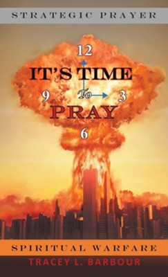 It's Time to Pray  -     By: Tracey L. Barbour