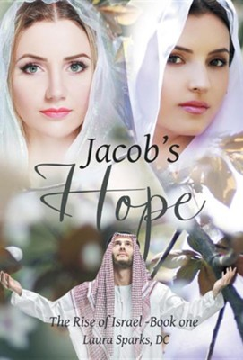 Jacob's Hope  -     By: Laura Sparks