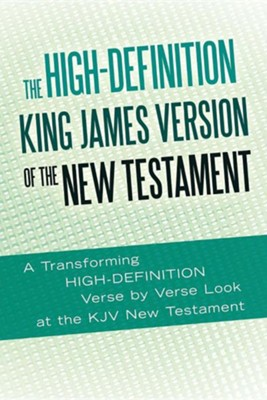 The High-Definition King James Version of the New Testament: An HD Look at the KJV of the Bible  -     By: Ted Rouse