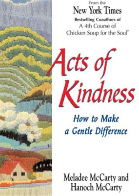 Acts of Kindness  -     By: Meladee McCarty, Hanoch McCarthy