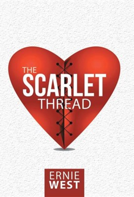 The Scarlet Thread  -     By: Ernie West