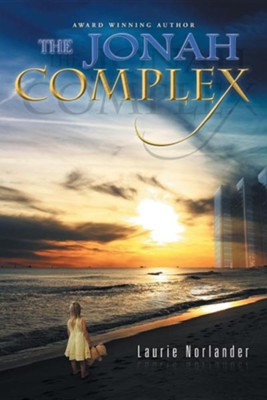 The Jonah Complex  -     By: Laurie Norlander