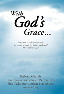 With God's Grace...  -     By: Jack Canfield, Mark Victor Hansen