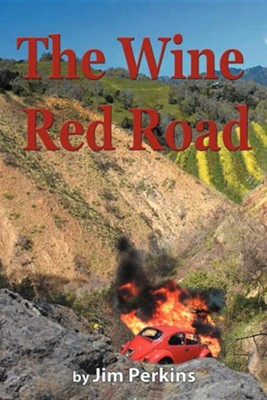 The Wine Red Road  -     By: Jim Perkins