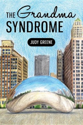 The Grandma Syndrome  -     By: Judy Greene