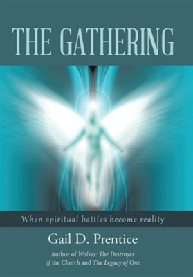 The Gathering  -     By: Gail D. Prentice