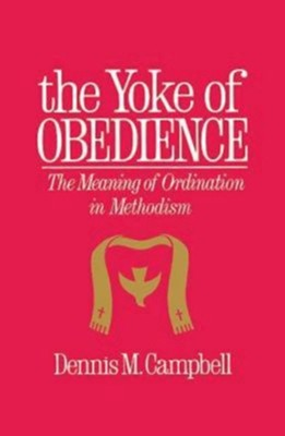 Yoke Of Obedience   -     By: dennis Campbell
