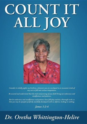 Count It All Joy  -     By: Dr. Oretha Whittington-Helire