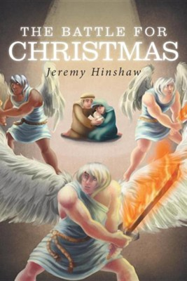 The Battle for Christmas  -     By: Jeremy Hinshaw