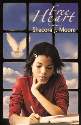 Free Heart  -     By: Shacora J. Moore
