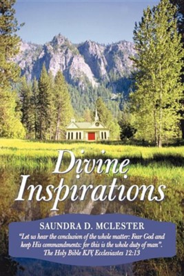 Divine Inspirations  -     By: Saundra D. McLester