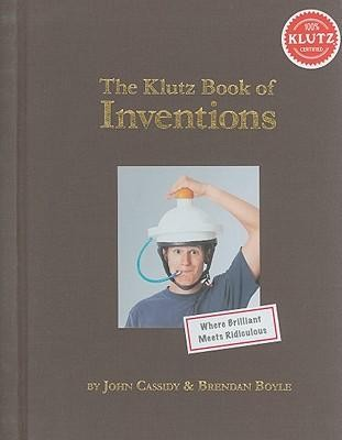 The Klutz Book of Inventions  -     By: Todd Klutz