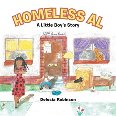 Homeless Al: A Little Boy's Story  -     By: Delesia Robinson