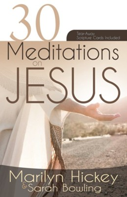 30 Meditations On Jesus  -     By: Marilyn Hickey