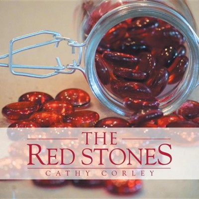 The Red Stones  -     By: Cathy Corley