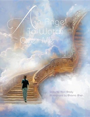 An Angel to Watch Over Me  -     By: Alan Brady