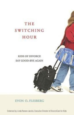 The Switching Hour: Kids of Divorce Say Good-bye Again  -