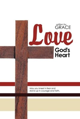Love: God's Heart  -