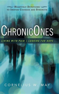 Chronicones: Living with Pain - Looking for Hope  -     By: Cornelius W. May