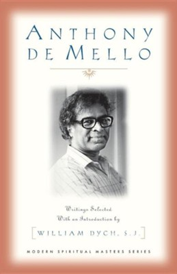 Anthony De Mello   -     By: William Dych