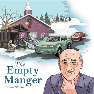 The Empty Manger  -     By: Linda Stump