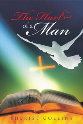 The Hart of a Man  -     By: Sherise Collins