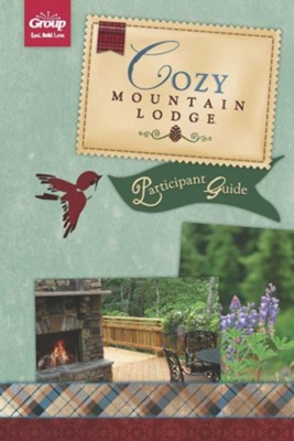 Cozy Mountain Lodge Participant Guide  -