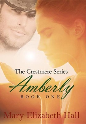 Amberly  -     By: Mary Elizabeth Hall