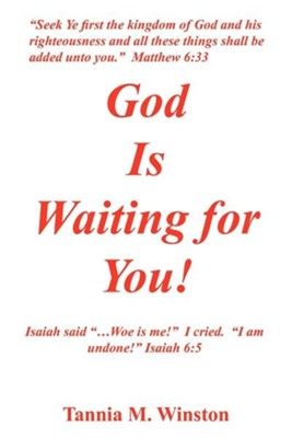 God Is Waiting for You  -     By: Tannia M. Winston